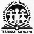 Základná škola Štefana Moysesa, Školská 608, Tesárske Mlyňany